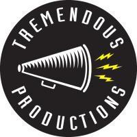 TREMENDOUS PRODUCTIONS