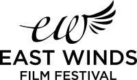 EAST WINDS FILM FESTIVAL