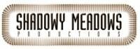 SHADOWY MEADOWS PRODUCTIONS