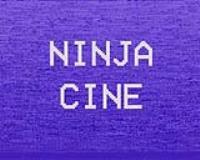 NINJA CINE
