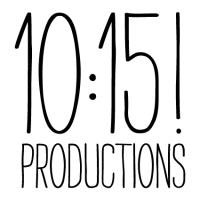 10:15 PRODUCTIONS