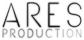 ARES PRODUCTION