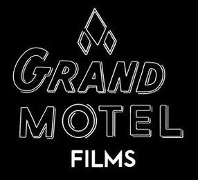 GRAND MOTEL FILMS