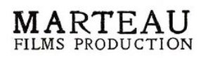 MARTEAU FILMS PRODUCTION