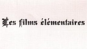 LES FILMS ELEMENTAIRES