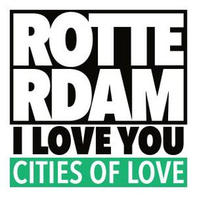 ROTTERDAM, I LOVE YOU