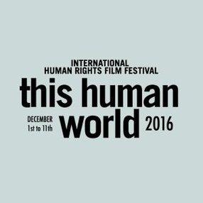 THIS HUMAN WORLD - INTERNATIONAL HUMAN RIGHTS FILM FESTIVAL